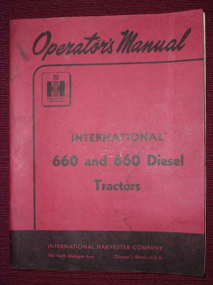 Operator's Manual, International 660 and 660 Diesel Tractors