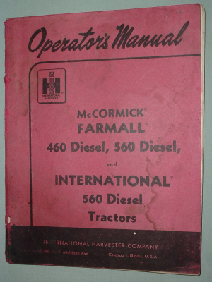 McCormick Farmall 460 and 560 Diesel Tractor Operator's Manual