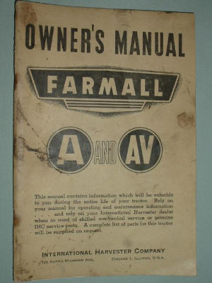 Owners Manual, Genuine Original for Wartime Farmall A and AV