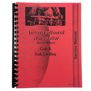 """New"" Farmall Cub and Cub Lo-Boy Service Manual"